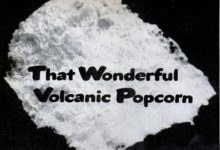 """Photo of Keep your House Warm with """"Volcanic Popcorn"""""""